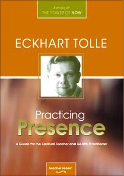 Practicing Presence - A Guide For The Spiritual Teachers (DVD)